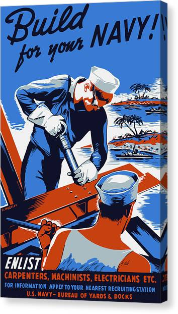 Navy Canvas Print - Build For Your Navy - Ww2 by War Is Hell Store