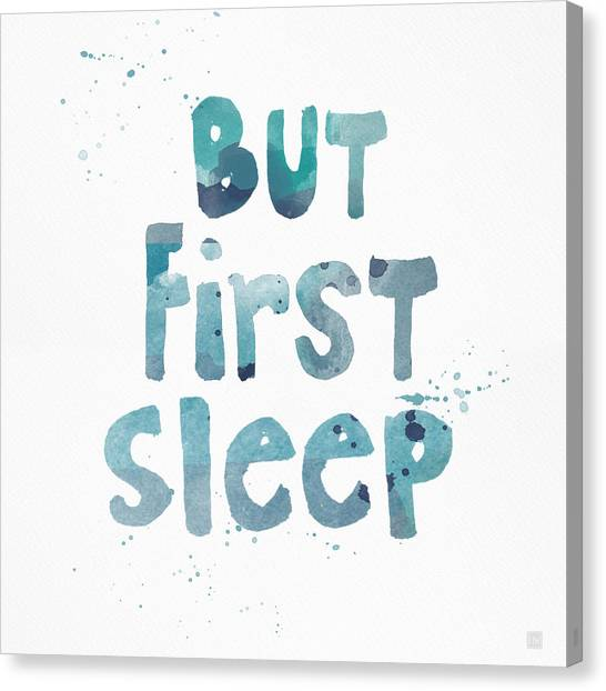 Pop Art Canvas Print - But First Sleep by Linda Woods