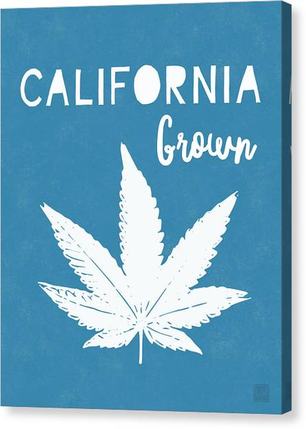 Marijuana Canvas Print - California Grown Cannabis- Art By Linda Woods by Linda Woods