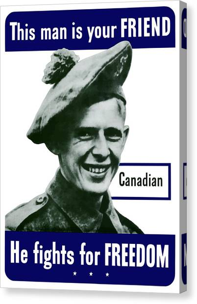 Soldiers Canvas Print - Canadian This Man Is Your Friend by War Is Hell Store
