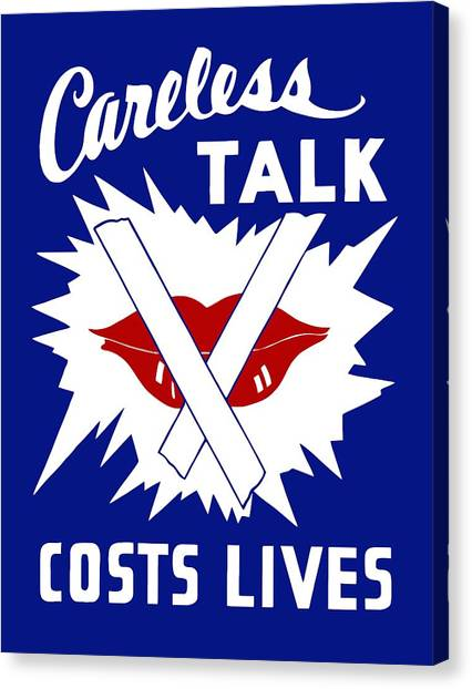 Lips Canvas Print - Careless Talk Costs Lives  by War Is Hell Store