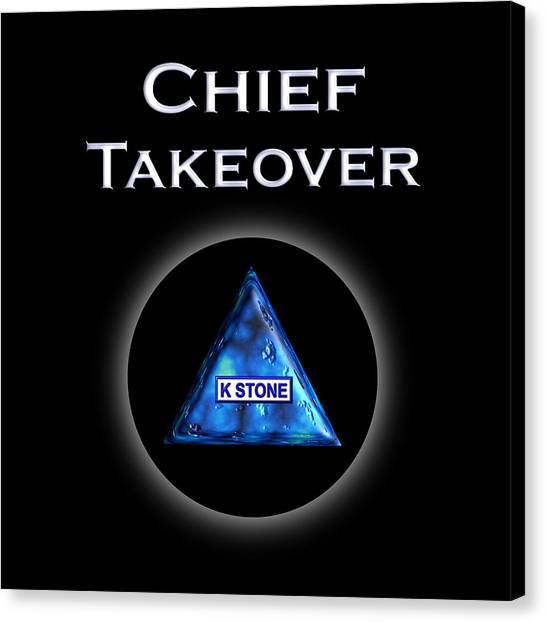 Canvas Print - Chief Takeover by K STONE UK Music Producer