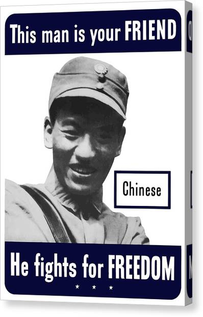 Soldiers Canvas Print - Chinese - This Man Is Your Friend - Ww2 by War Is Hell Store