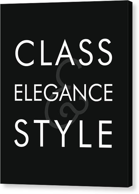 Class, Elegance, Style - Minimalist Print - Typography - Quote Poster Canvas Print