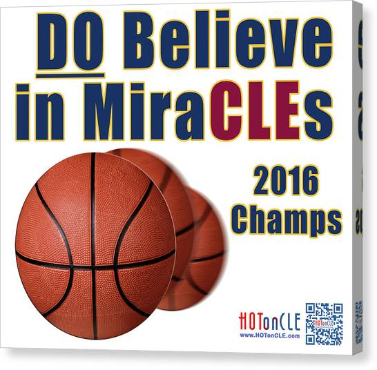 Kyrie Irving Canvas Print - Cleveland Basketball 2016 Champs Believe In Miracles by Mark Madere