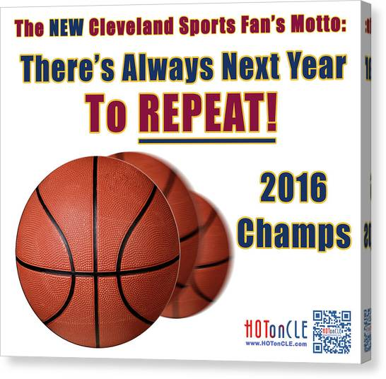 Kyrie Irving Canvas Print - Cleveland Basketball 2016 Champs New Motto by Mark Madere