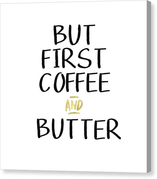 Coffee Mug Canvas Print - Coffee And Butter- Art By Linda Woods by Linda Woods