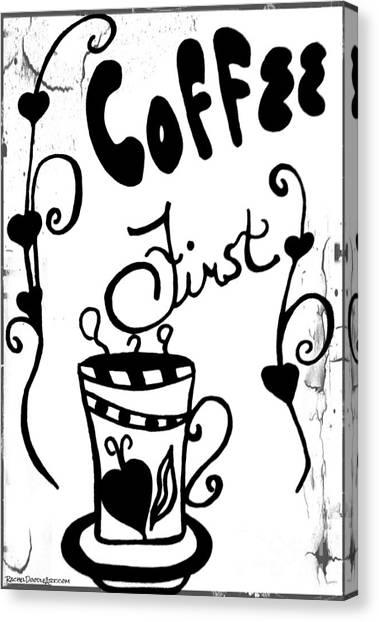 Canvas Print featuring the drawing Coffee First by Rachel Maynard