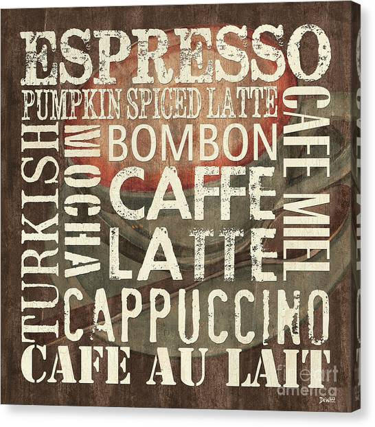 Cafes Canvas Print - Coffee Of The Day 2 by Debbie DeWitt