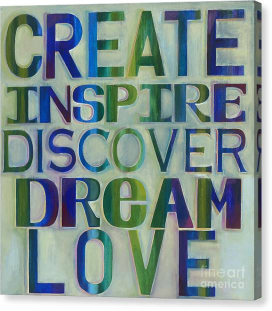 Canvas Print featuring the painting Create Inspire Discover Dream Love by Carla Bank