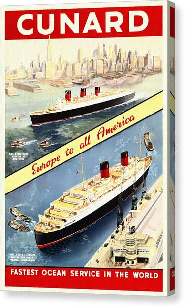 Cunard - Europe To All America - Vintage Poster Restored Canvas Print