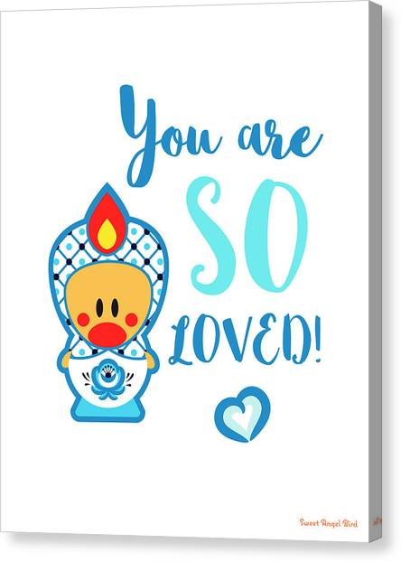 Cute Art - Blue And White Folk Art Sweet Angel Bird In A Matryoshka Doll Costume You Are So Loved Wall Art Print Canvas Print