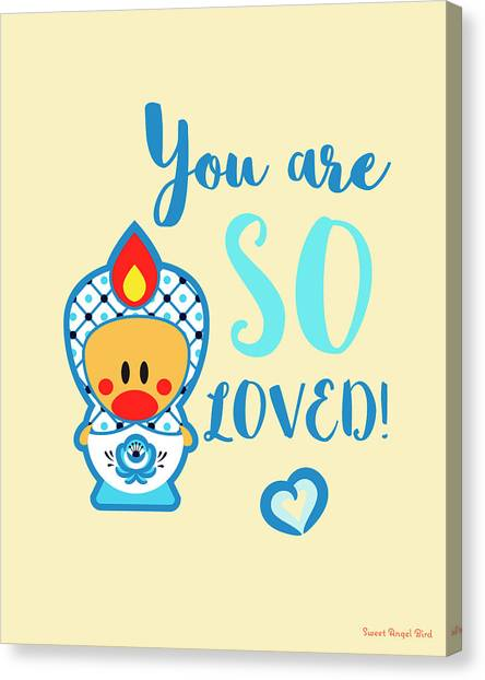 Cute Art - Blue And White Folk Art Sweet Angel Bird In A Nesting Doll Costume You Are So Loved Wall Art Print Canvas Print