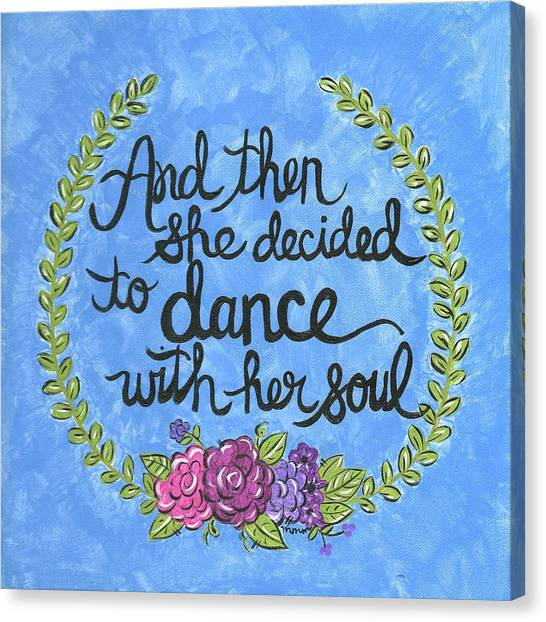 Dance With Her Soul Canvas Print