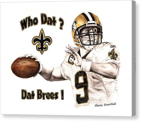 Drew Brees Canvas Print - Dat Brees by Mamie Greenfield