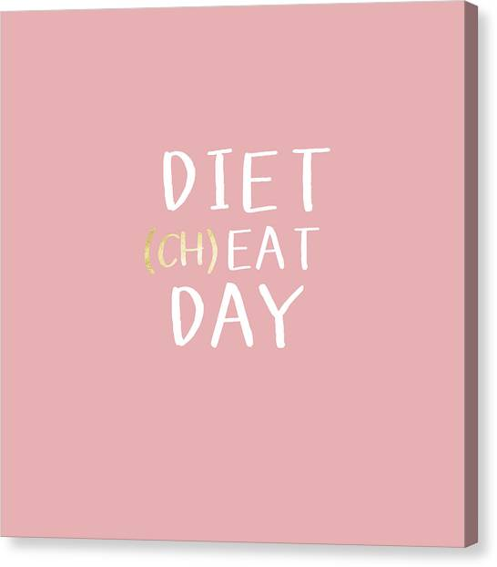 Diet Canvas Print - Diet Cheat Day Pink- Art By Linda Woods by Linda Woods