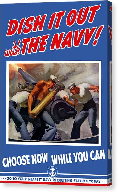 Navy Canvas Print - Dish It Out With The Navy by War Is Hell Store