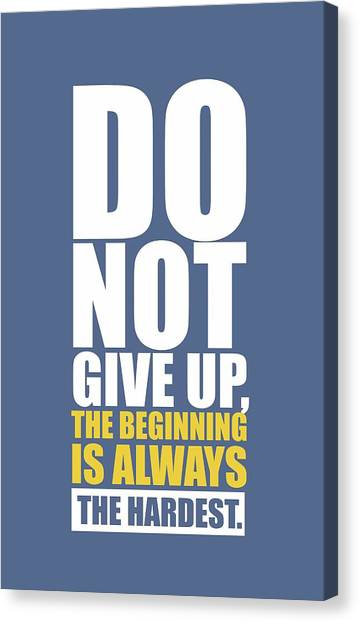 Workout Canvas Print -  Do Not Give Up Gym Quotes Poster by Lab No 4