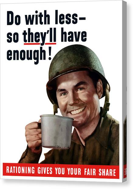 Soldiers Canvas Print - Do With Less So They'll Have Enough by War Is Hell Store