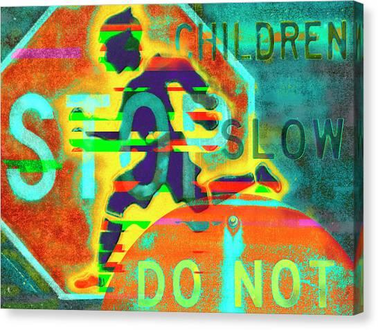 Don't Slow Children Canvas Print