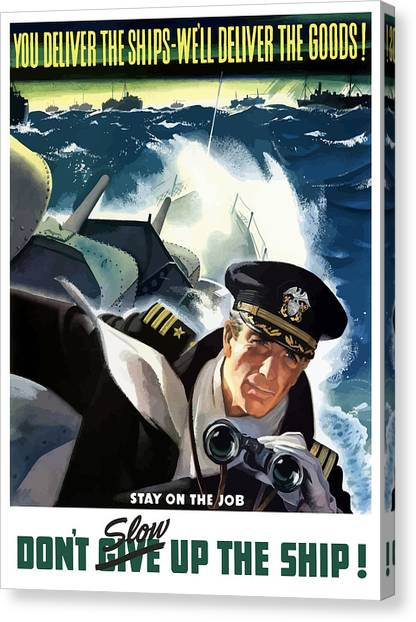 Battleship Canvas Print - Don't Slow Up The Ship - Ww2 by War Is Hell Store