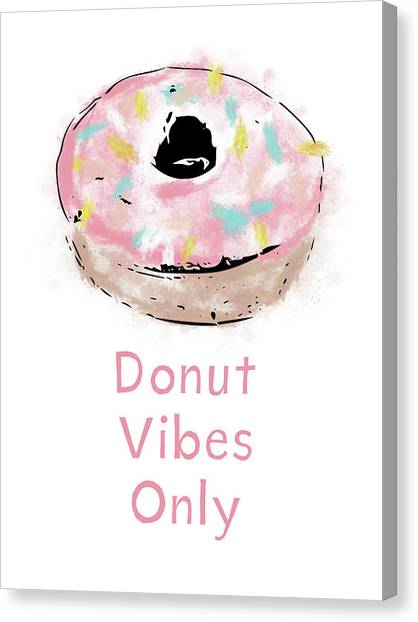 Frosting Canvas Print - Donut Vibes Only- Art By Linda Woods by Linda Woods