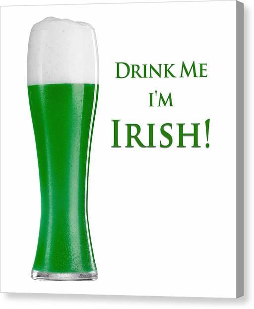 Drink Me I'm Irish Canvas Print