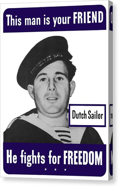 Holland Canvas Print - Dutch Sailor This Man Is Your Friend by War Is Hell Store