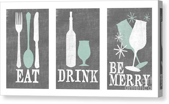 Turquoise Canvas Print - Eat Drink Be Merry by Misty Diller
