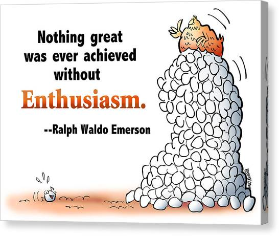 Embrace Enthusiasm Canvas Print
