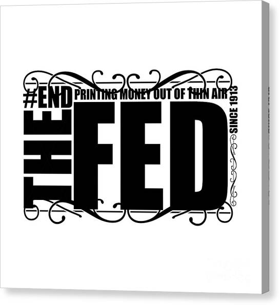 Money Canvas Print - #endthefed by Jorgo Photography - Wall Art Gallery