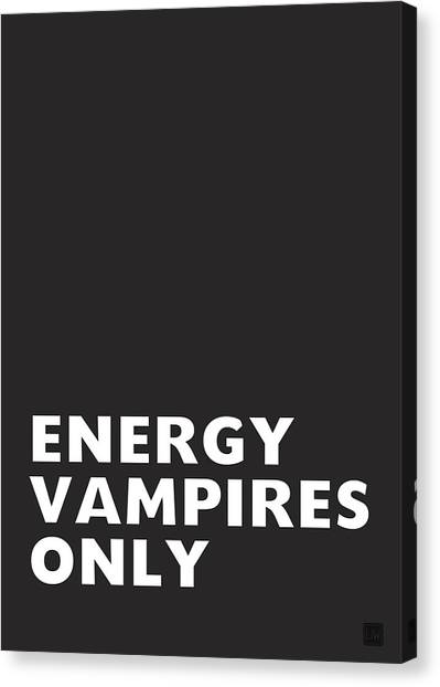 Psychology Canvas Print - Energy Vampires Only- Art By Linda Woods by Linda Woods