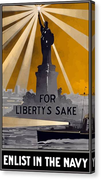 Navy Canvas Print - Enlist In The Navy - For Liberty's Sake by War Is Hell Store