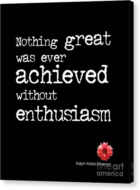 Graduation Canvas Print - Enthusiasm Quote by Kate McKenna