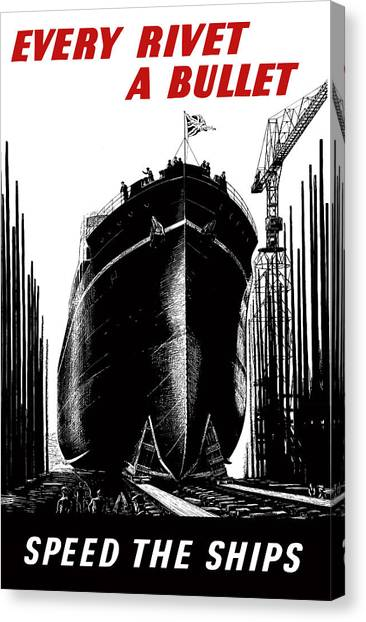 Dad Canvas Print - Every Rivet A Bullet - Speed The Ships by War Is Hell Store