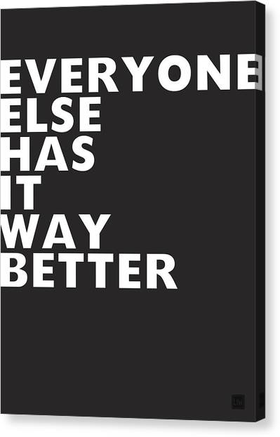 Psychology Canvas Print - Everyone Else Has It Better- Art By Linda Woods by Linda Woods
