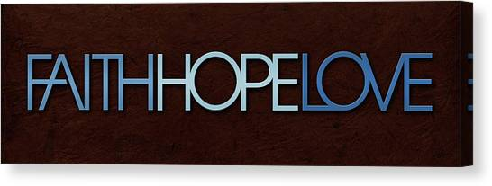 Faith-hope-love 1 Canvas Print