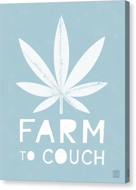 Marijuana Canvas Print - Farm To Couch Blue- Cannabis Art By Linda Woods by Linda Woods
