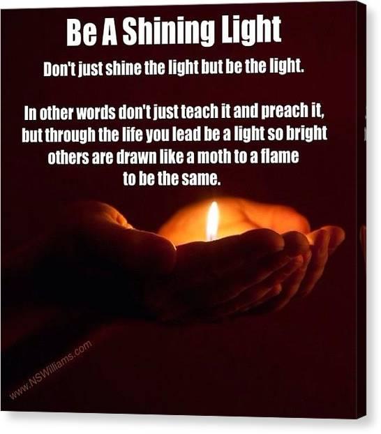 Bible Verses Canvas Print - Shine Bright My Friend by Nigel Williams