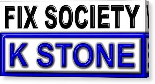Canvas Print - Fix Society 2nd Edition by K STONE UK Music Producer
