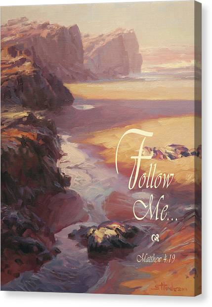 Bible Verses Canvas Print - Follow Me by Steve Henderson