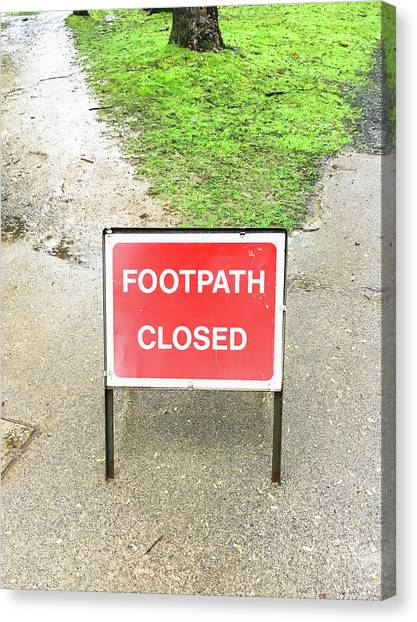 Caution Canvas Print - Footpath Closed Sign by Tom Gowanlock