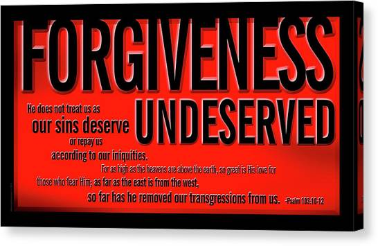 Forgiveness Undeserved Canvas Print