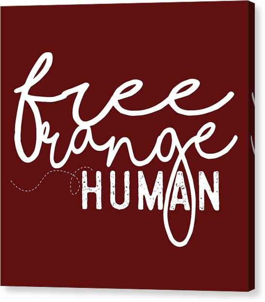 Independent Canvas Print - Free Range Human by Heather Applegate