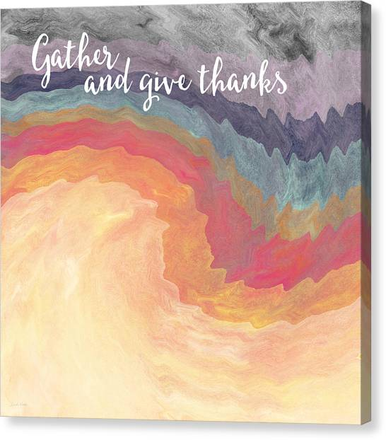 Thanksgiving Canvas Print - Gather And Give Thanks- Abstract Art By Linda Woods by Linda Woods