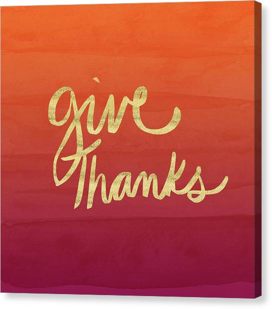 Thank Canvas Print - Give Thanks Orange Ombre- Art By Linda Woods by Linda Woods