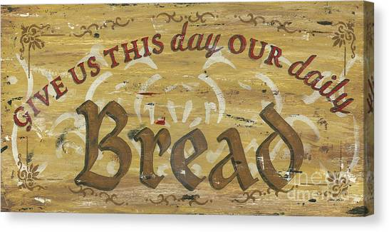 Meals Canvas Print - Give Us This Day Our Daily Bread by Debbie DeWitt