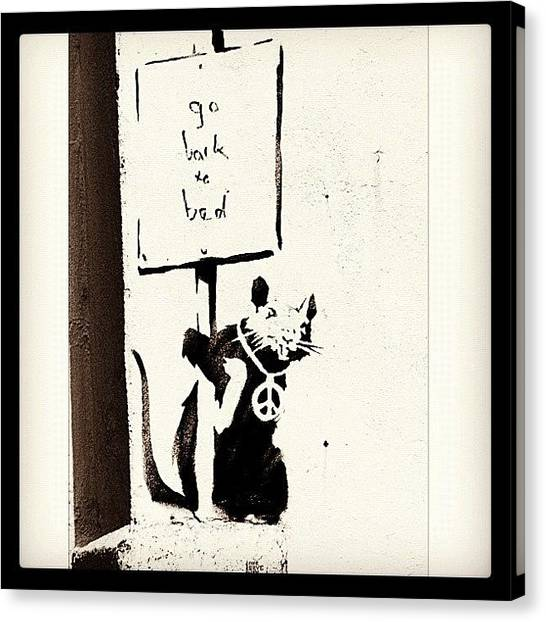 Graffiti Canvas Print - Go Back To Bed #banksy #graffiti by A Rey
