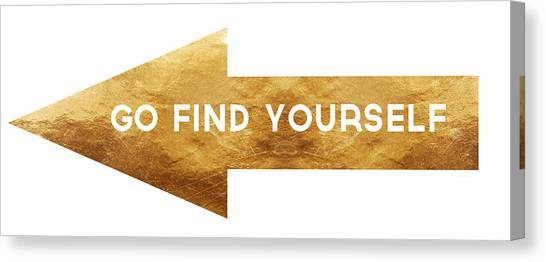 Gold Canvas Print - Go Find Yourself- Art By Linda Woods by Linda Woods