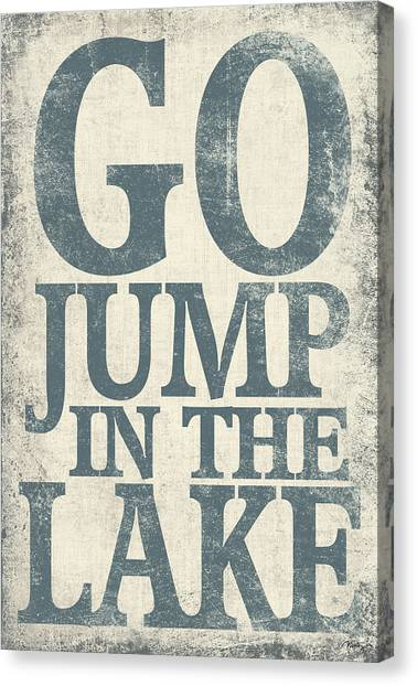 Go Jump In The Lake Canvas Print by Misty Diller